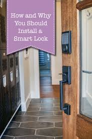 How And Why You Should Install A Smart Lock On Your Door Pretty Handy Girl