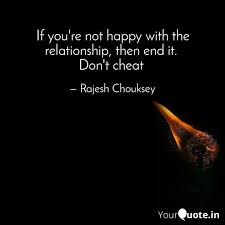 if you re not happy quotes writings by rajesh