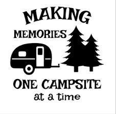 Making Memories One Campsite At A Time Decals Sticker Window Decal Camping Ebay