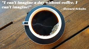 quotes that say it all about my love for coffee the adventures