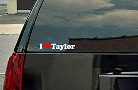Amazon Com Stickermatic I Love Taylor Vinyl Decal White With A Red Heart Automotive