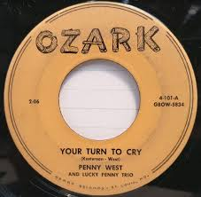 Penny West And Lucky Penny Trio* - Your Turn To Cry (Vinyl) | Discogs