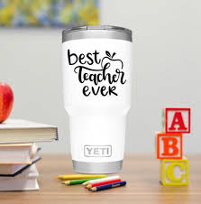 Best Teacher Ever Vinyl Decal Sticker For Hydro Flask Yeti Etsy In 2020 Yeti Cup Designs Yeti Tumbler Decal Yeti Cup Stickers