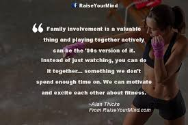 fitness motivational quotes family involvement is a valuable