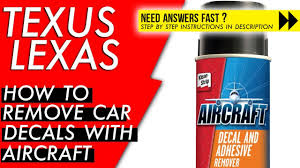 How To Remove Vinyl Car Decals With Aircraft Decal And Adhesive Remover Youtube