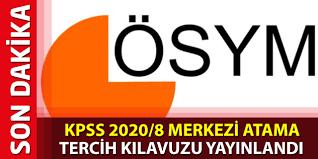KPSS 2020/8 Merkezi Atama Kılavuzu Yayınlandı