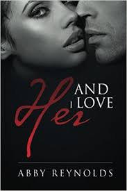 And I Love Her (Serenade Series) (Volume 3): Reynolds, Abby: 9781502823144:  Amazon.com: Books
