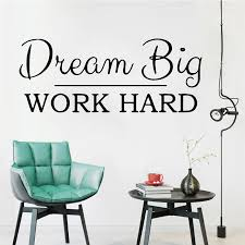 Active Dream Big Work Hard Phrase Vinyl Wall Sticker For Office Wall Decal Decor Study Room Bedroom Decoration Mural Wallpaper Wall Stickers Aliexpress