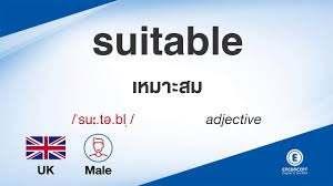 suitable ออกเสียงว่า แปลว่า อะไร แปลภาษาอังกฤษเป็นไทย By ENCONCEPT  Dictionary - YouTube