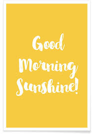 good morning poster juniqe