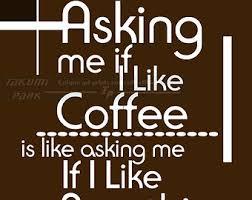 best coffee quotes quotesgram