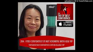 284: Find Confidence in Not Knowing With Ada Yip - YouTube