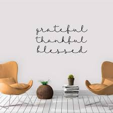 Grateful Thankful Blessed Vinyl Decal Wall Art Decor Sticker Calligraphy Script Home Stickers Home Interior Design Murals C356 Wall Stickers Aliexpress