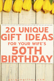 20 gift ideas for your wife s 50th