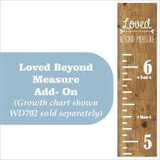 Loved Beyond Measure Growth Chart Add On Vinyl Decals Wall Stickers