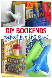 Organize Childrens Books With These Awesome Diy Bookends 11 Diy Bookends Ideas Perfect For Your Kids Room P Diy Bookends Kids Bookends Organizing Kids Books