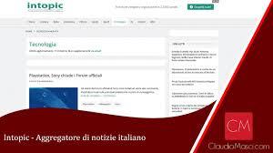 Intopic Aggregatore di notizie italiano - YouTube