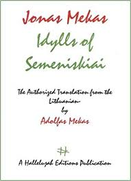 Idylls of Semeniskiai: John Ashbery, Sean Mekas, Jonas Mekas, Sean ...