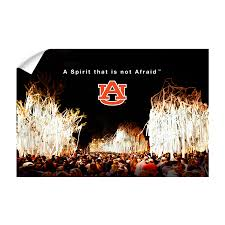 Auburn Tigers A Spirit That Is Not Afraid College Wall Art