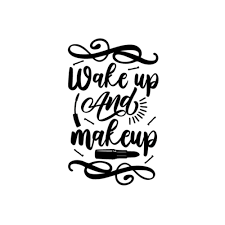 Wake Up And Makeup Decal Car Decal Makeup Decal For Laptop Makeup Decal For Planner In 2020 Print Vinyl Stickers Print Decals Car Decals