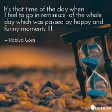 i feel to go in reminisce quotes writings by rabiya gora