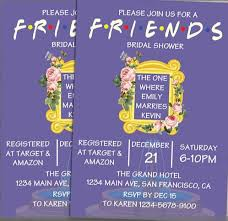 the one where it s a friends themed bridal shower bridal shower