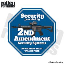 2nd Amendment Home Security Ar 15 Guns 2a Rifle Firearm Sticker Decal Rotten Remains Wholesale Vinyl Graphics