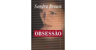 Obsessão by Sandra Brown