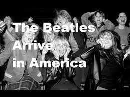 Image result for the Beatles arrive in the United States for the first time.