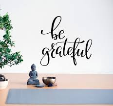 Vinyl Wall Decal Words Inspiring Be Grateful Letters Stickers Mural 22 Wallstickers4you