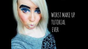 worst make up tutorial ever you