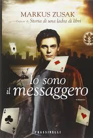 Amazon.it: Io sono il messaggero - Zusak, Markus, Brovelli, C. - Libri