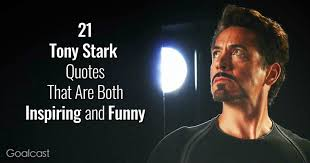 tony stark quotes that are both inspirational and funny