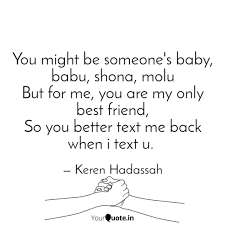 you might be someone s ba quotes writings by keren hadassah