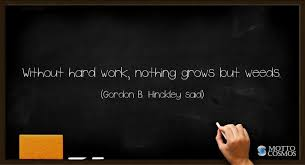 gordon b hinckley said quotes motto cosmos