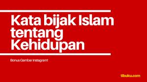 √ kata kata bijak islam tentang kehidupan motivasi