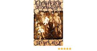 Amazon.com: Glorified Chicken Coops (9781432719197): Cole, Tanya I.: Books