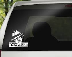Henry Miller Tropic Of Cancer Vinyl Decal And 31 Similar Items