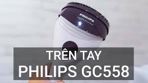 Trên tay bàn ủi hơi nước Philips GC558 - YouTube