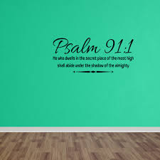 Wall Decal Quote Psalm 91 1 He Who Dwells In The Secret Place Bible Verse W6 Walmart Com Walmart Com