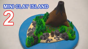 mini clay island 2 plus making you