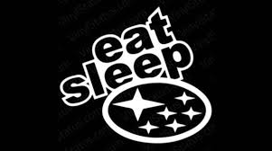 Eat Sleep Subaru Car Window Decal Sticker Etsy