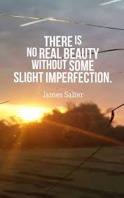 inspirational imperfection quotes images