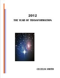 Smashwords – 2012 The Year of Transformation – a book by Cecelia Smith