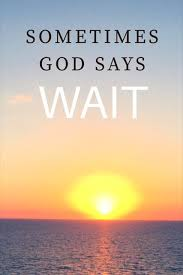 sometimes god says wait book announcement god answers prayers