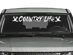 Country Life Windshield Decal Truck Window Stickers Windshield Country Life