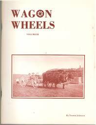 Wagon Wheels, Vol. III: Norma Johnson: Amazon.com: Books