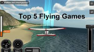 best flying games for android ios 2017