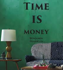 Vinyl Decal The Most Famous Quote Time Is Money Benjamin Franklin Wall Quote Great For Your Home Or Office Unique Gift M650 Wall Stickers Quotes Wall Decals Wall Sticker