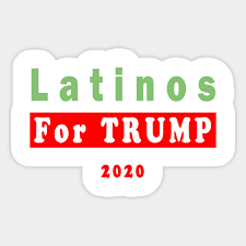 Latinos For Trump 2020 President Trump Make America Great Again Latinos For Trump 2020 President Trump Sticker Teepublic